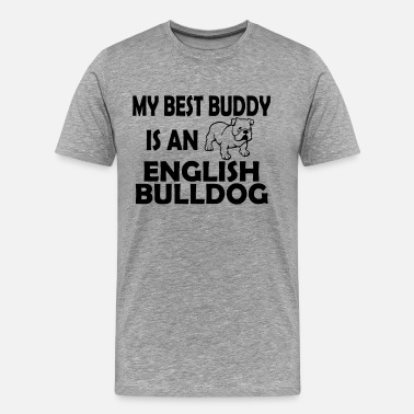 Memories My Best Buddy Is An English Bulldog - Men's Premium T-Shirt