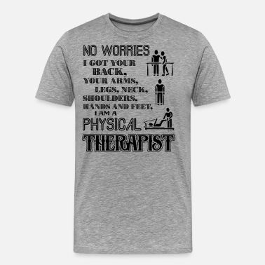 Proud Physical Therapist Proud Physical Therapist Shirt - Men's Premium T-Shirt