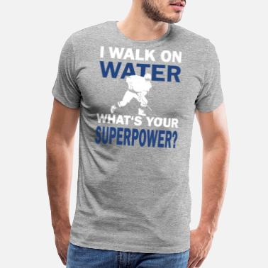 4c6fbc2db Ice Hockey Superpower Funny Saying - Men's Premium T-Shirt