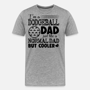 Dodgeball Dodgeball Dad - Men's Premium T-Shirt