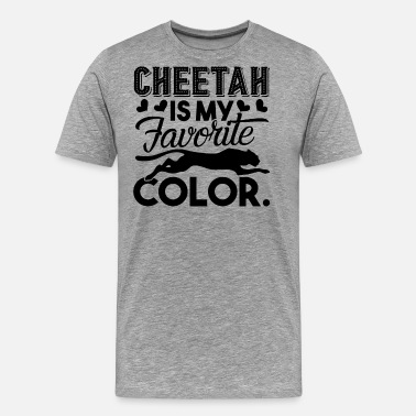 My Favorite Color Cheetah Is My Favorite Color - Men's Premium T-Shirt