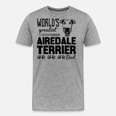 Airedale Terrier Dad Airedale Terrier Dad Shirt - Men's Premium T-Shirt