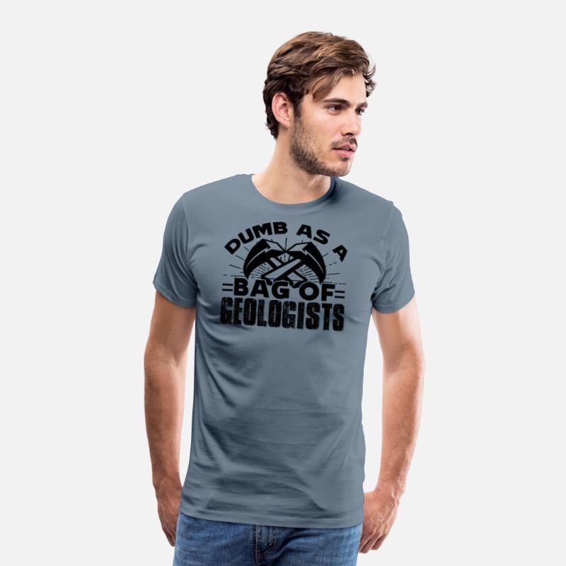4d0f3fa63308e Geologist Shirt - Bag Of Geologists T shirt Men's Premium T-Shirt - steel  blue