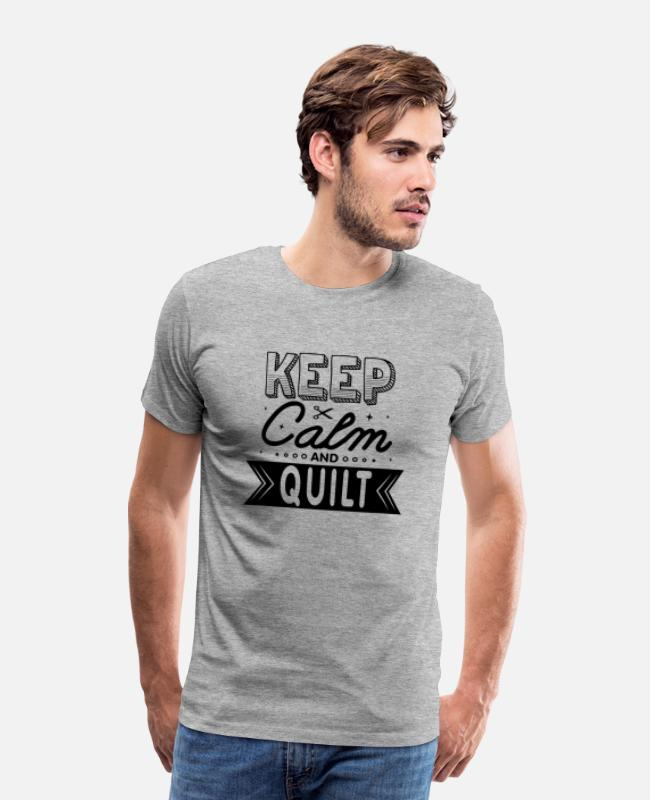 Quilt T-Shirts - Keep Calm And Quilt Funny Quilting Quote - Men's Premium T-Shirt heather gray