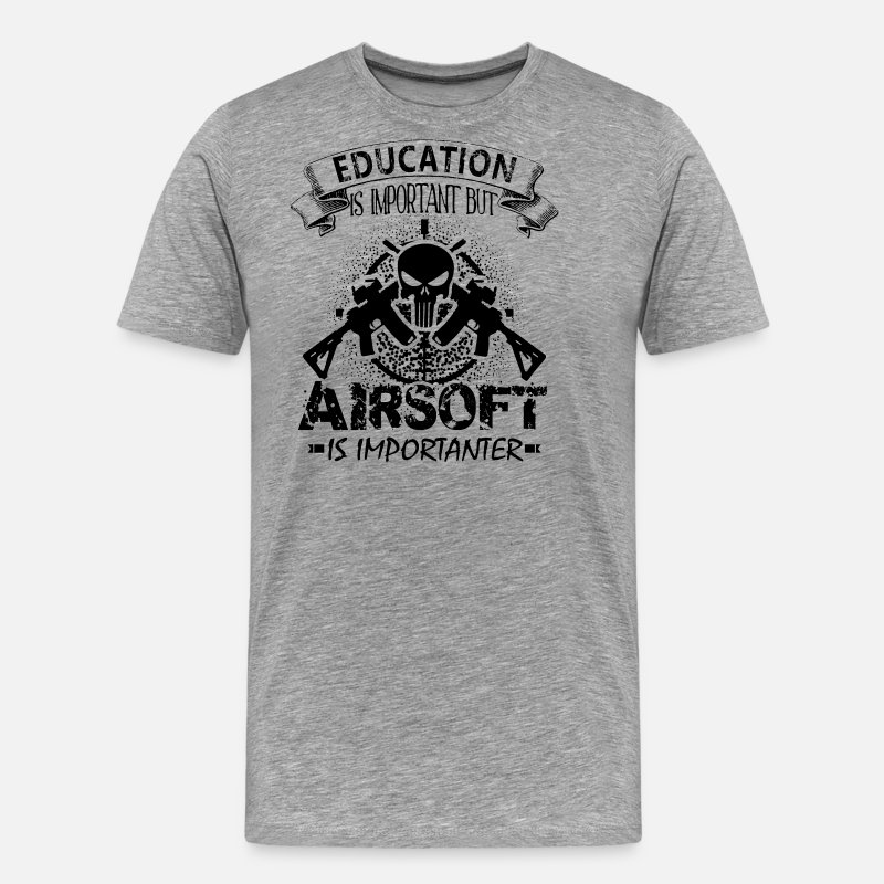 Airsoft T-Shirts - Airsoft Shirt - Airsoft Is Importanter T shirt - Men's Premium T-Shirt heather gray