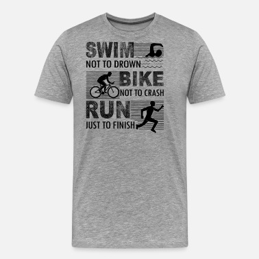 Triathlon Funny Triathlon Shirt - Triathlon T shirt - Men's Premium T-Shirt