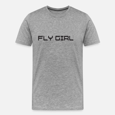 Fly Girls FLY GIRL - Men's Premium T-Shirt