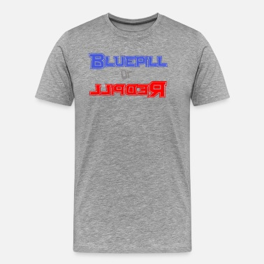 Blue Pill Blue pill or Red pill - Men's Premium T-Shirt