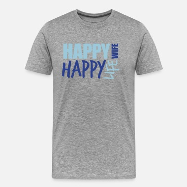 Happy Face Text Message text cool happy wife life wife happy life best hus - Men's Premium T-Shirt