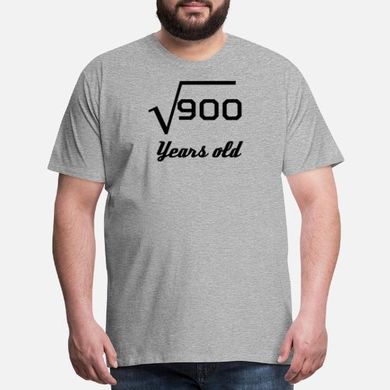 58485f7c8 Birthday T-Shirts - Square Root Of 900 30 Years Old - Men's Premium T