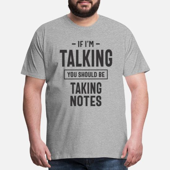 You Should Be Taking Notes Shirt