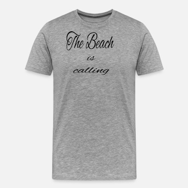 Beach Sayings Beach - Men's Premium T-Shirt