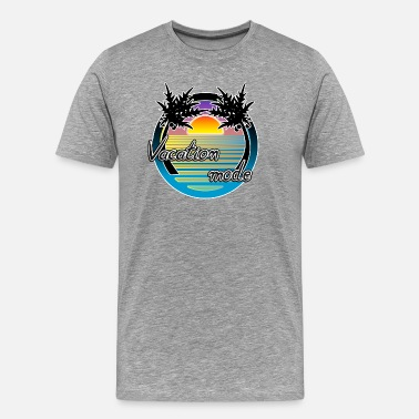 Vacation Mode Vacation mode - Men's Premium T-Shirt
