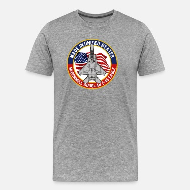 F-15 McDonnell Douglas F-15 Eagle - Made in USA - Men's Premium T-Shirt