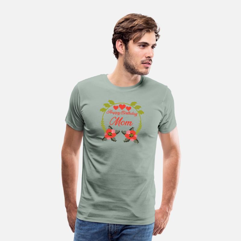 Happy Birthday Mom Mens Premium T Shirt