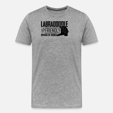 Labradoodle Clothes Labradoodle Is Friendly T Shirt - Men's Premium T-Shirt