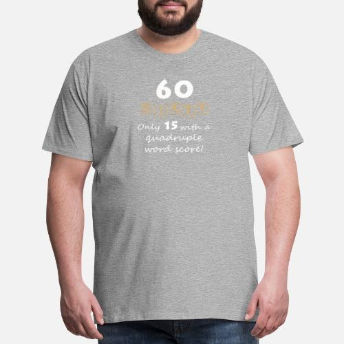 Mens Premium T Shirt60th Birthday Gift For Scrabble Lovers Sixty 2