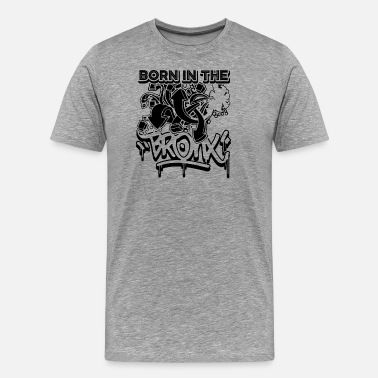 Bronx In The Bronx shirt - Men's Premium T-Shirt