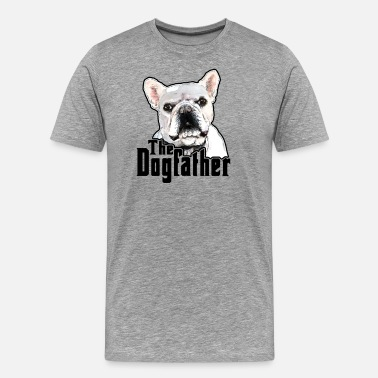 Not Good Enough The Dog Father Gift Ideas for Canine Lover Dad - Men's Premium T-Shirt