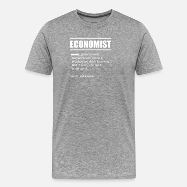 Finance Economist Definition - Someone who solves a proble - Men's Premium T-Shirt