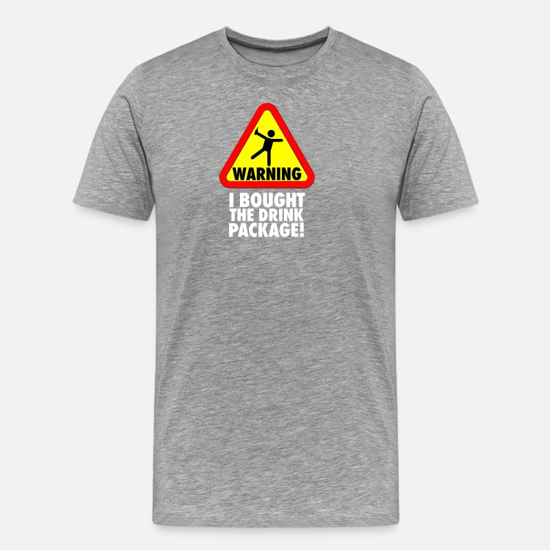 Caribbean T-Shirts - Funny Cruise Warning I bought the Drink Package Vacation - Men's Premium T-Shirt heather gray