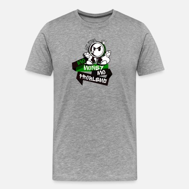 Weed Money Cloud Smokers MO MONEY MO PROBLEMS Green - Men's Premium T-Shirt
