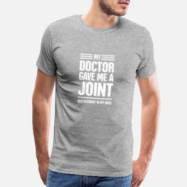 Knee Funny Joint Replacement Knee Surgery - Men's Premium T-Shirt