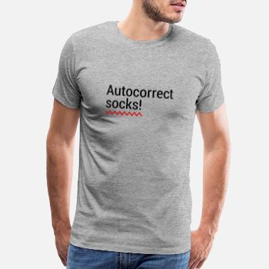 Editor Autocorrect Socks text message SMS Smartphone - Men's Premium T-Shirt
