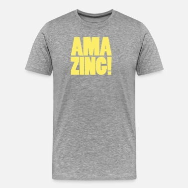 Amazing Amazing - Men's Premium T-Shirt