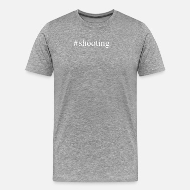 Shooting Range Hashtag Shooting - Men's Premium T-Shirt