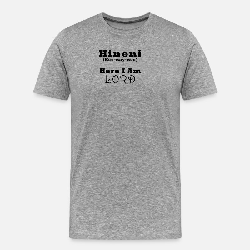 Here T-Shirts - Hineni Here I Am (black) - Men's Premium T-Shirt heather gray