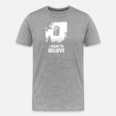 I Want To Believe I Want to Believe - Men's Premium T-Shirt