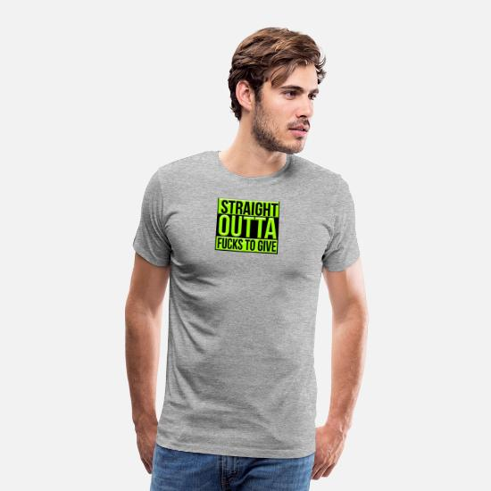 Game T-Shirts - Straight outta fucks to give - Men's Premium T-Shirt heather gray