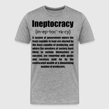 Ineptocracy - Men's Premium T-Shirt
