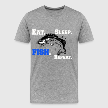 Funny Eat Sleep Fish Repeat Novelty Cool Apparel - Men's Premium T-Shirt