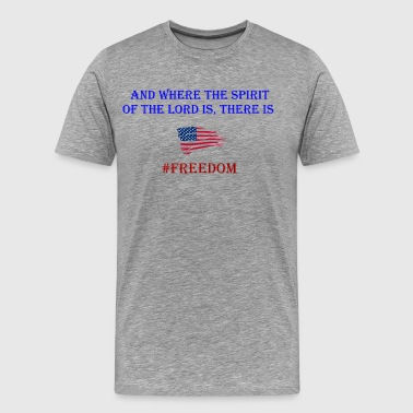 Freedom Patriotic with bible verse design - Men's Premium T-Shirt