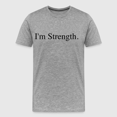 I'm Strength Premium T-Shirt Love Strong Survivor - Men's Premium T-Shirt