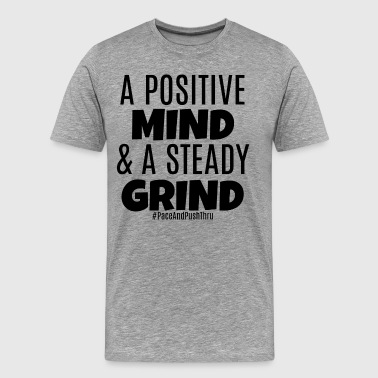 + Mind & Grind - Men's Premium T-Shirt