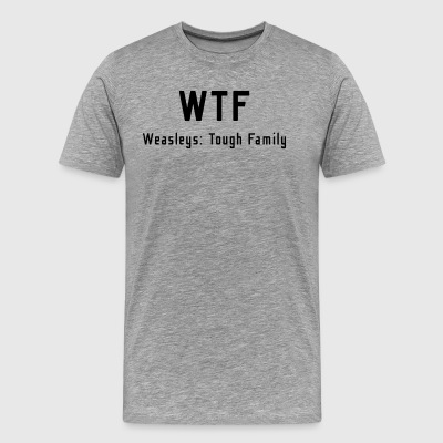WTF - Weasleys Tough Family - Men's Premium T-Shirt