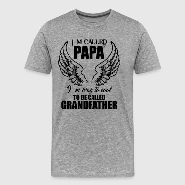 Papa Cool To Be Called Grandfather Shirt - Men's Premium T-Shirt