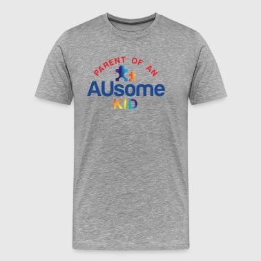 Parent of an AUsome Kid - Men's Premium T-Shirt