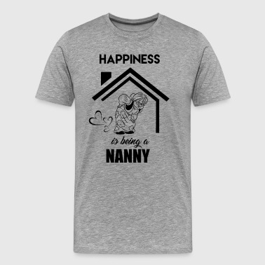 Happiness Is Being A Nanny Shirt - Men's Premium T-Shirt