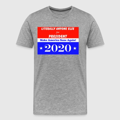 Make America Sane Again in 2020! - Men's Premium T-Shirt