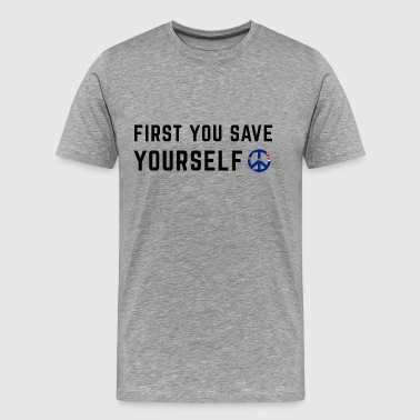 Save Yourself Men's Premium T Shirt Front & Back P - Men's Premium T-Shirt