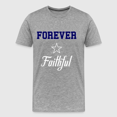 4 Ever Faithful - Men's Premium T-Shirt
