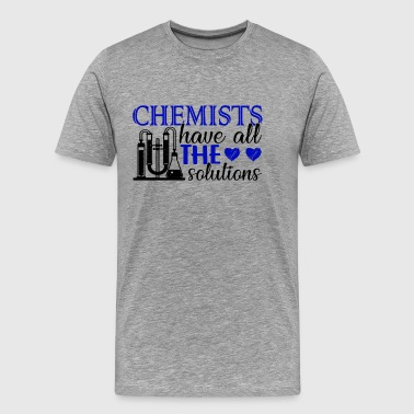 Chemists have all the solutions t shirt - Men's Premium T-Shirt