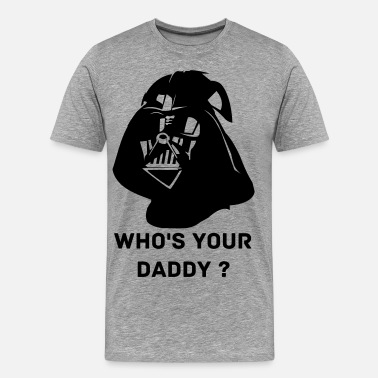 Daddy Darth Vader Darth Vader - Men's Premium T-Shirt