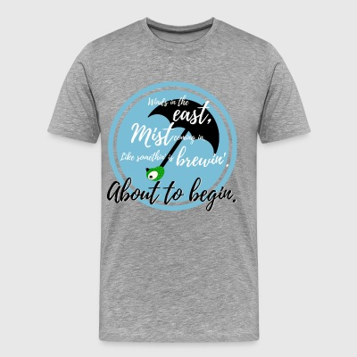 Winds in the East, Mist Coming In. - Men's Premium T-Shirt