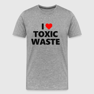 I Love Toxic Waste T Shirt - Men's Premium T-Shirt