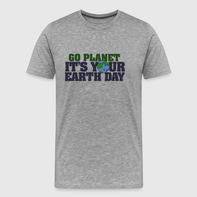Go Planet It s your Earth Day - Men's Premium T-Shirt